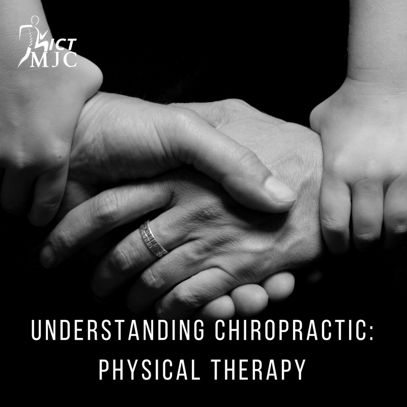 Understanding Chiropractic: Physical Therapy