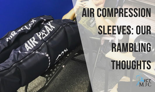 Air Compression Sleeves: Our Rambling Thoughts