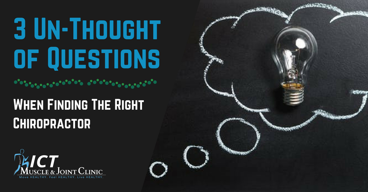 3 Un-Thought of Questions When Finding the Right Chiropractor
