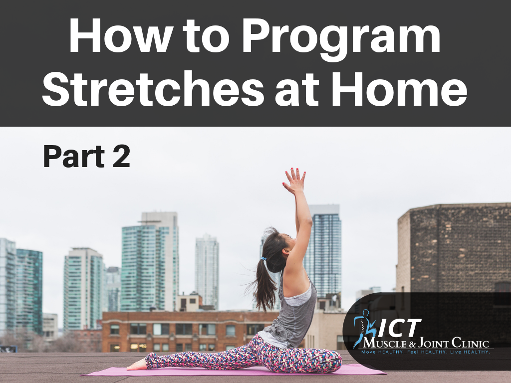 How to Program Stretches at Home: Part 2
