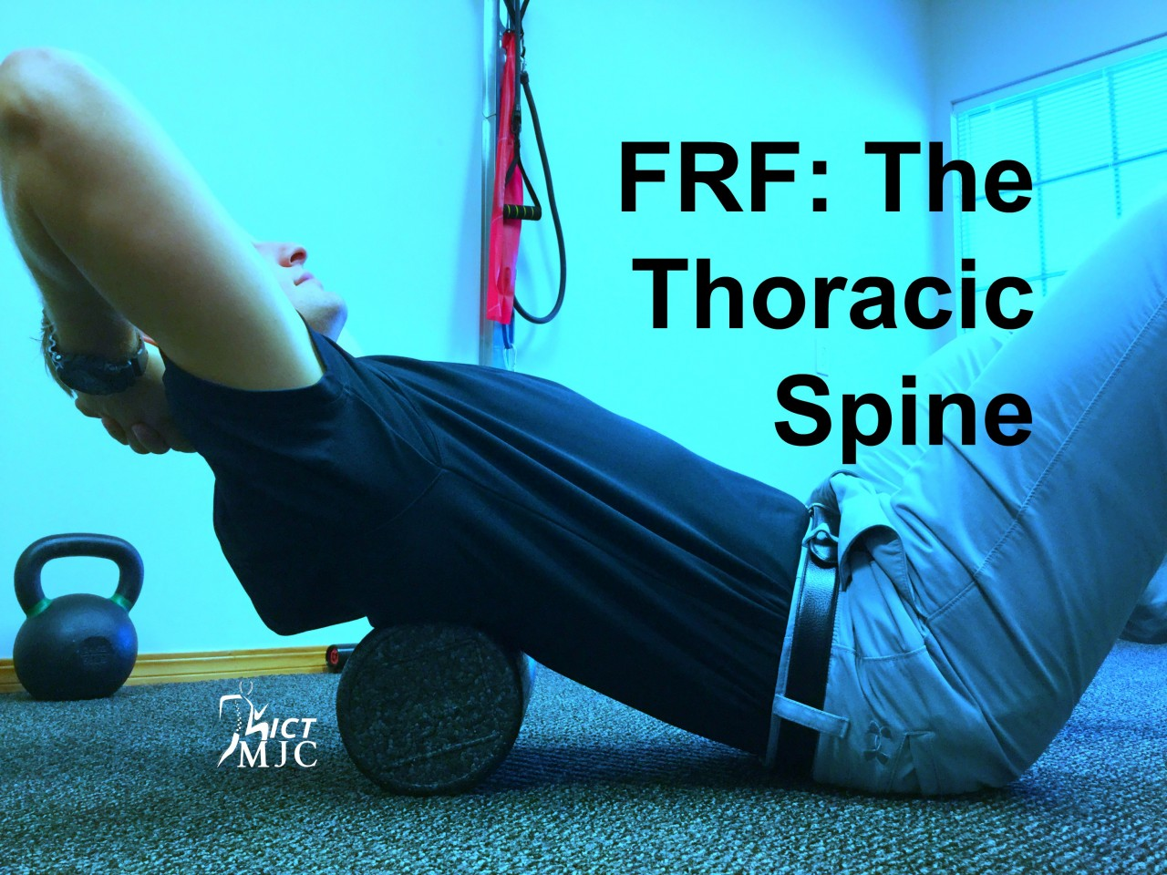 Foam Rolling Friday: The Thoracic Spine