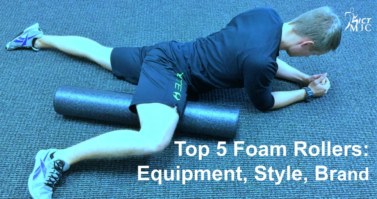 Top 5 Foam Rollers: Equipment, Style, Brand