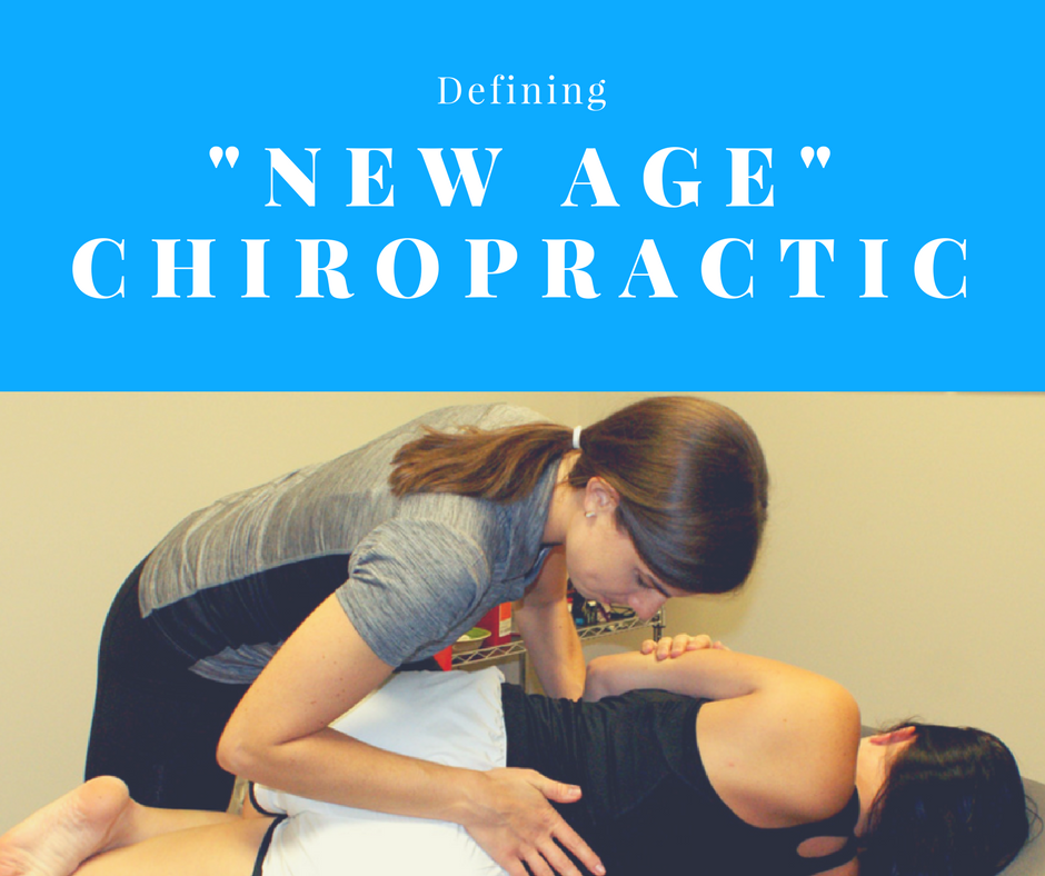 "Defining ""New Age"" Chiropractic"
