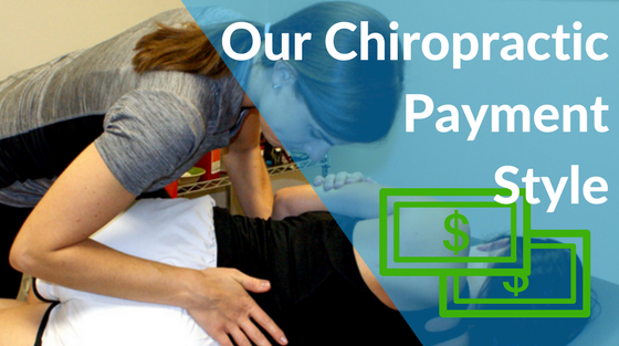Our Chiropractic Payment Style